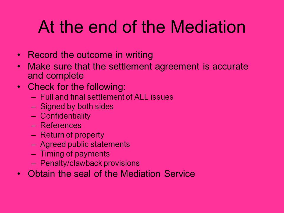 At the end of the Mediation