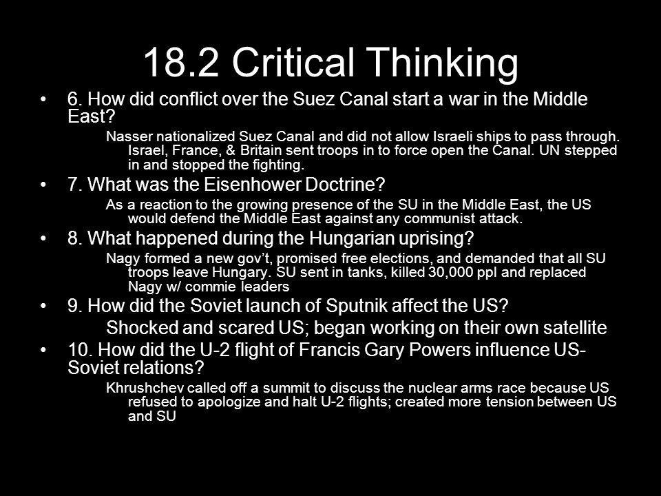 18.2 Critical Thinking 6. How did conflict over the Suez Canal start a war in the Middle East
