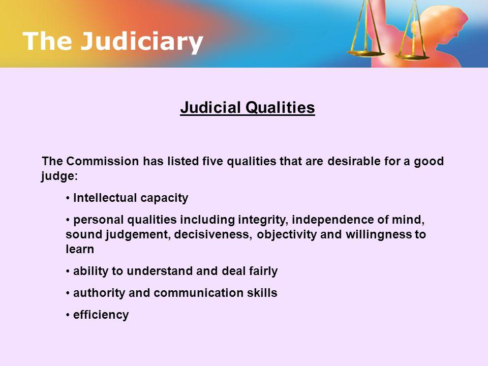 The Judiciary Judicial Qualities