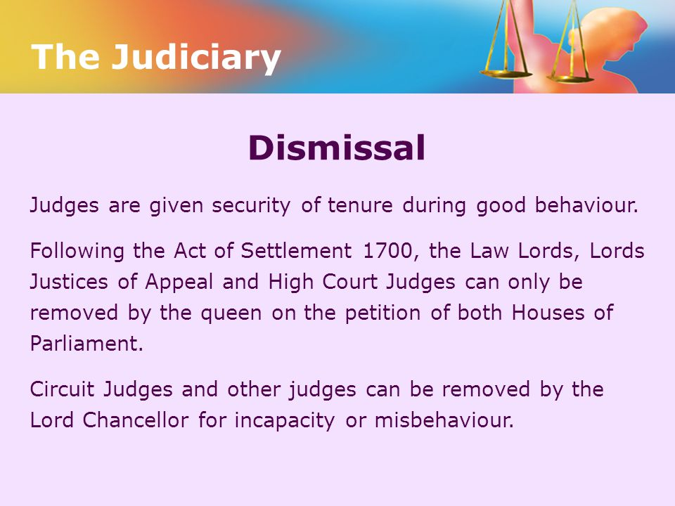 The Judiciary Dismissal