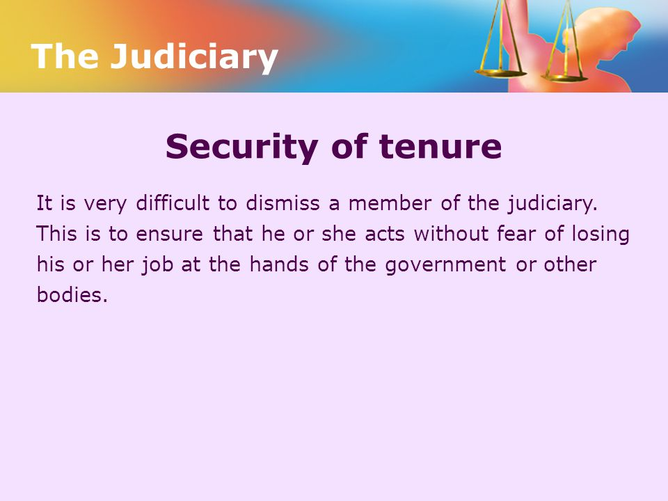 The Judiciary Security of tenure