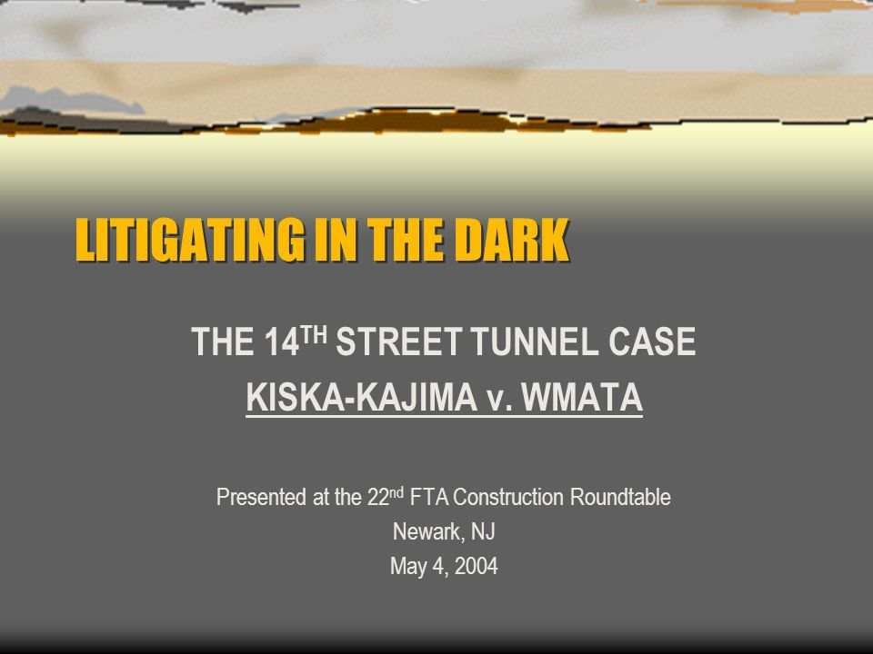 THE 14TH STREET TUNNEL CASE
