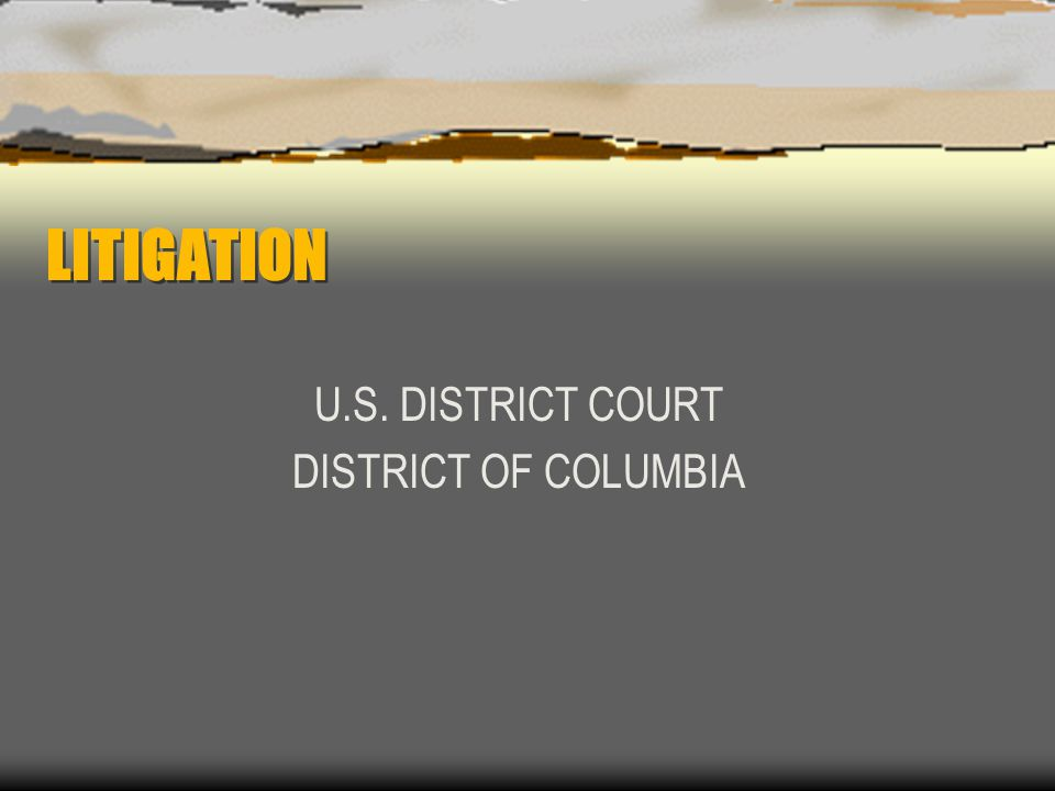 U.S. DISTRICT COURT DISTRICT OF COLUMBIA