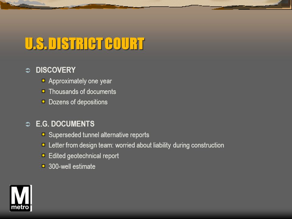 U.S. DISTRICT COURT DISCOVERY E.G. DOCUMENTS Approximately one year