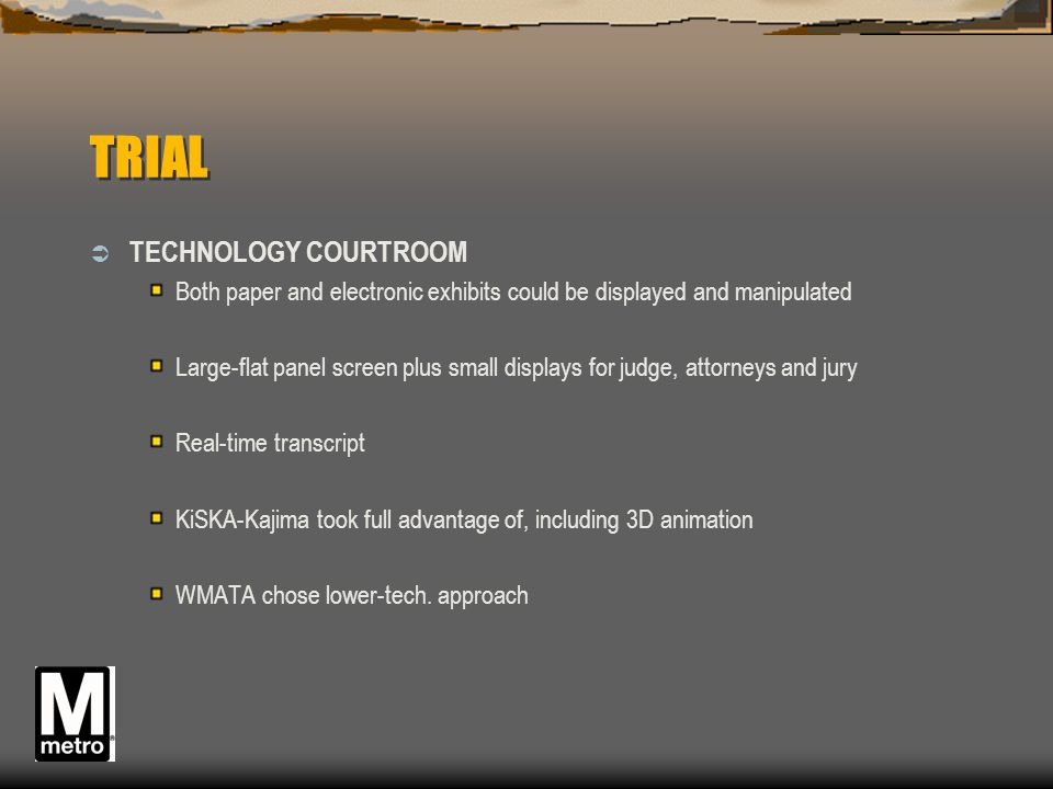 TRIAL TECHNOLOGY COURTROOM