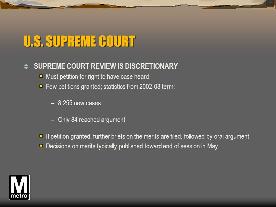 U.S. SUPREME COURT SUPREME COURT REVIEW IS DISCRETIONARY