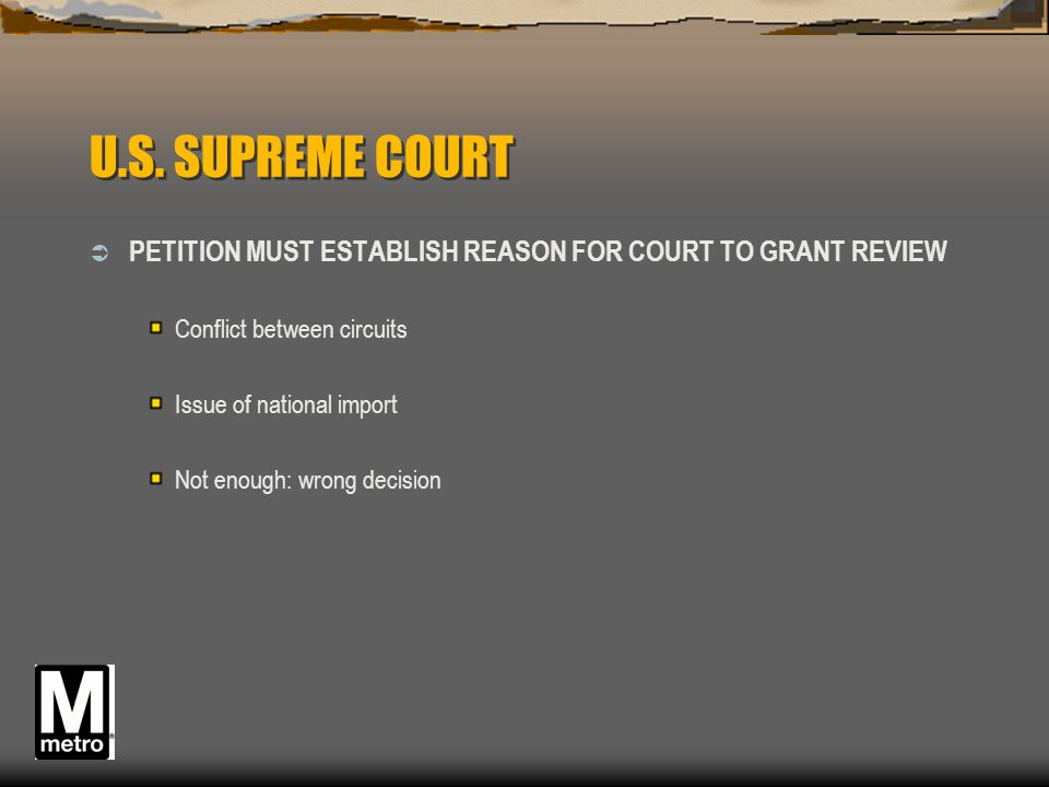 U.S. SUPREME COURT PETITION MUST ESTABLISH REASON FOR COURT TO GRANT REVIEW. Conflict between circuits.