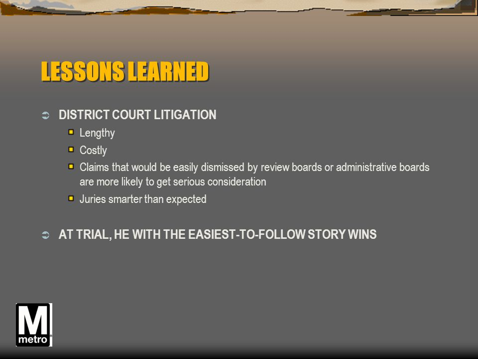 LESSONS LEARNED DISTRICT COURT LITIGATION
