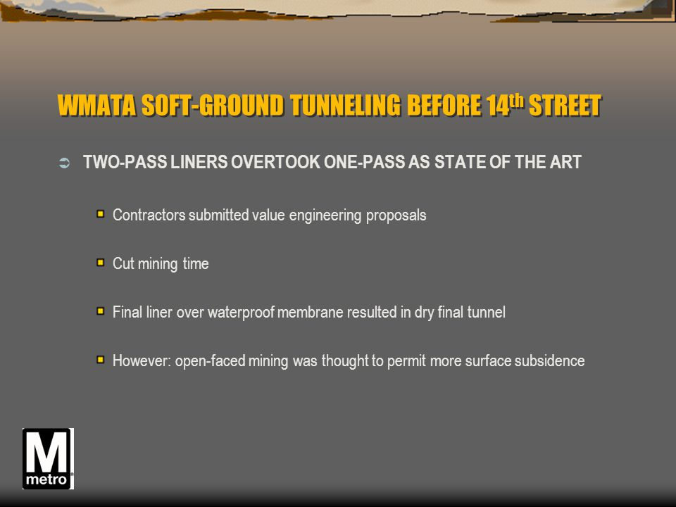 WMATA SOFT-GROUND TUNNELING BEFORE 14th STREET