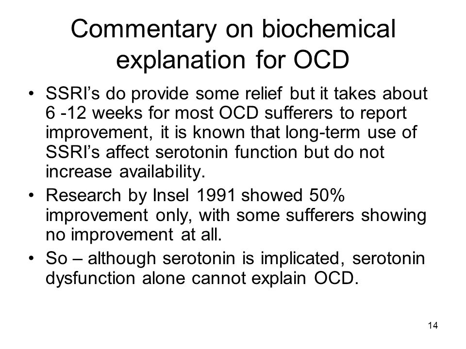 Commentary on biochemical explanation for OCD