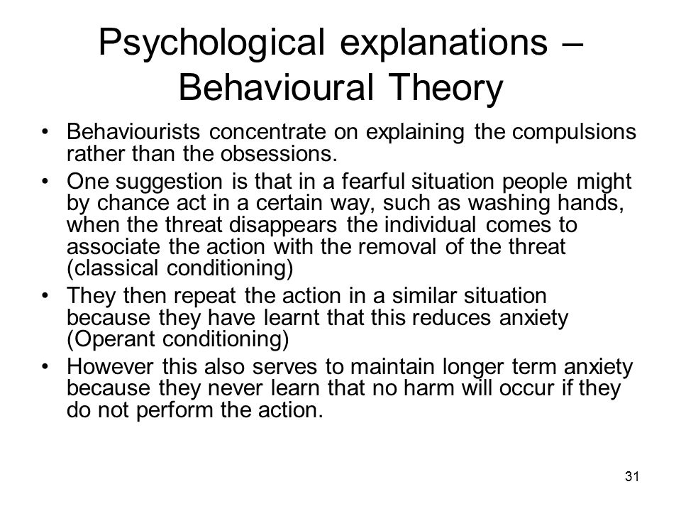 Psychological explanations – Behavioural Theory
