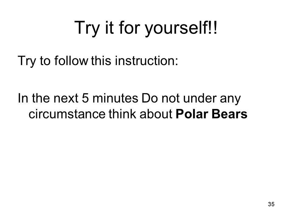 Try it for yourself!! Try to follow this instruction: