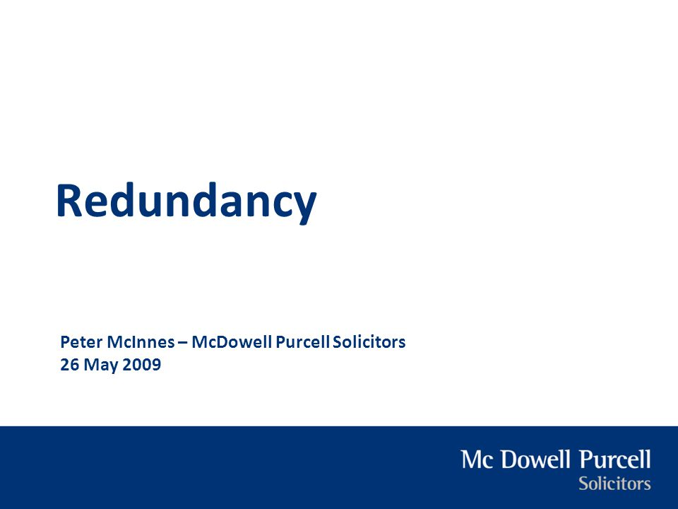 Peter McInnes – McDowell Purcell Solicitors 26 May 2009