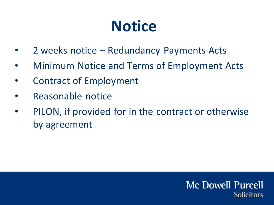 Notice 2 weeks notice – Redundancy Payments Acts