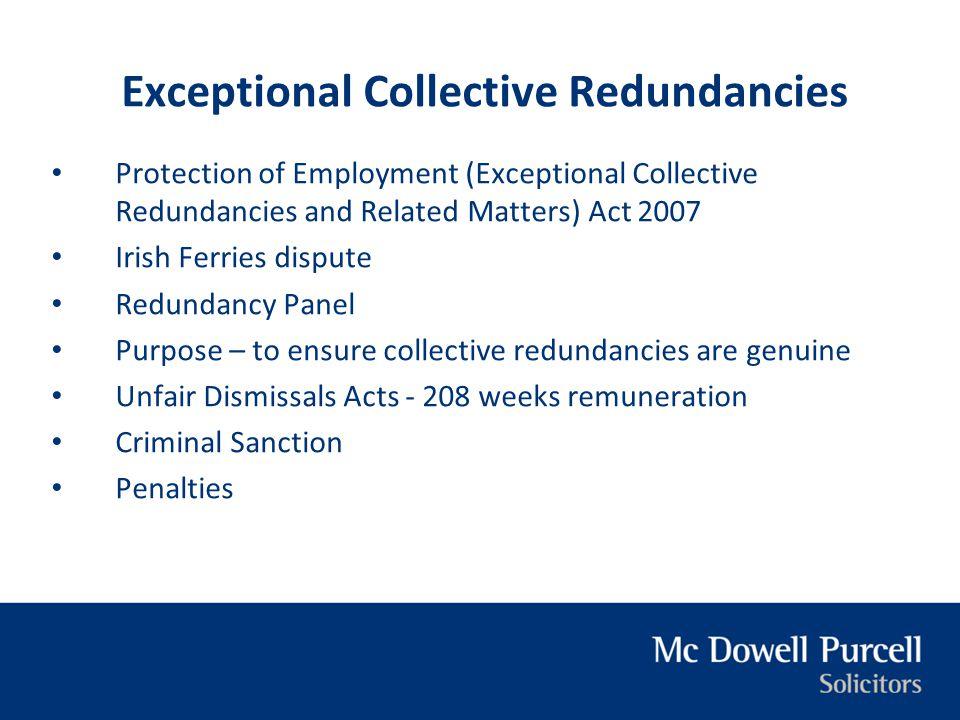 Exceptional Collective Redundancies