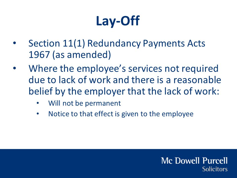 Lay-Off Section 11(1) Redundancy Payments Acts 1967 (as amended)
