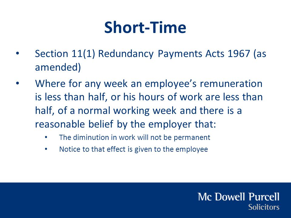 Short-Time Section 11(1) Redundancy Payments Acts 1967 (as amended)