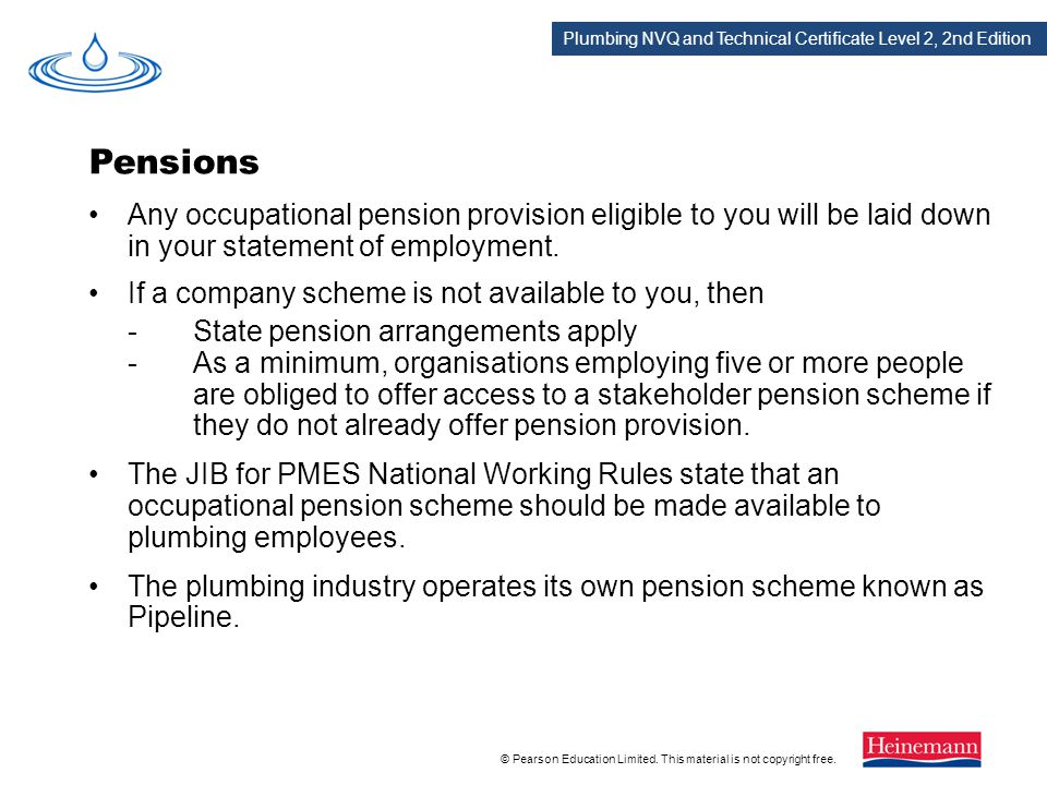 Pensions Any occupational pension provision eligible to you will be laid down in your statement of employment.