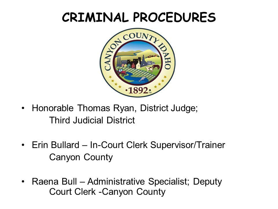 CRIMINAL PROCEDURES Honorable Thomas Ryan, District Judge;