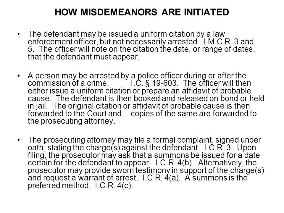 HOW MISDEMEANORS ARE INITIATED