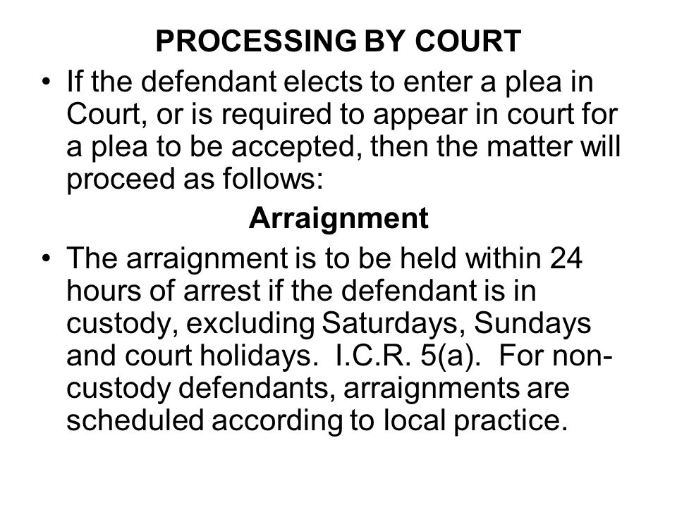 PROCESSING BY COURT