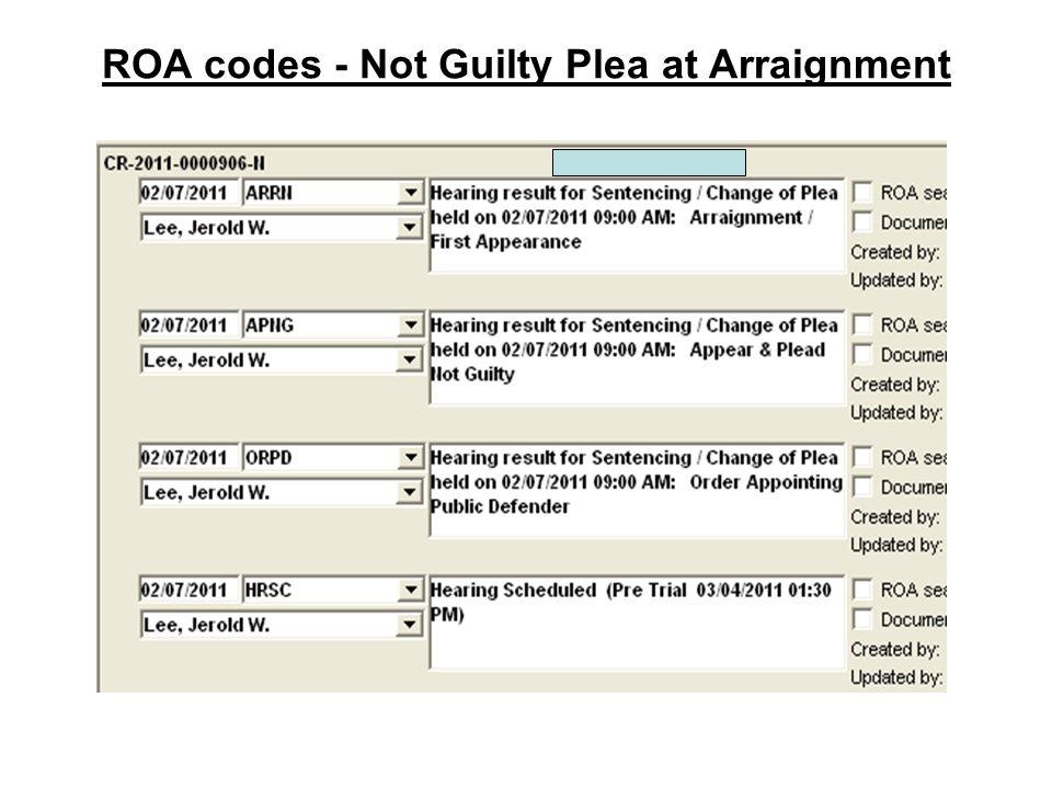 ROA codes - Not Guilty Plea at Arraignment