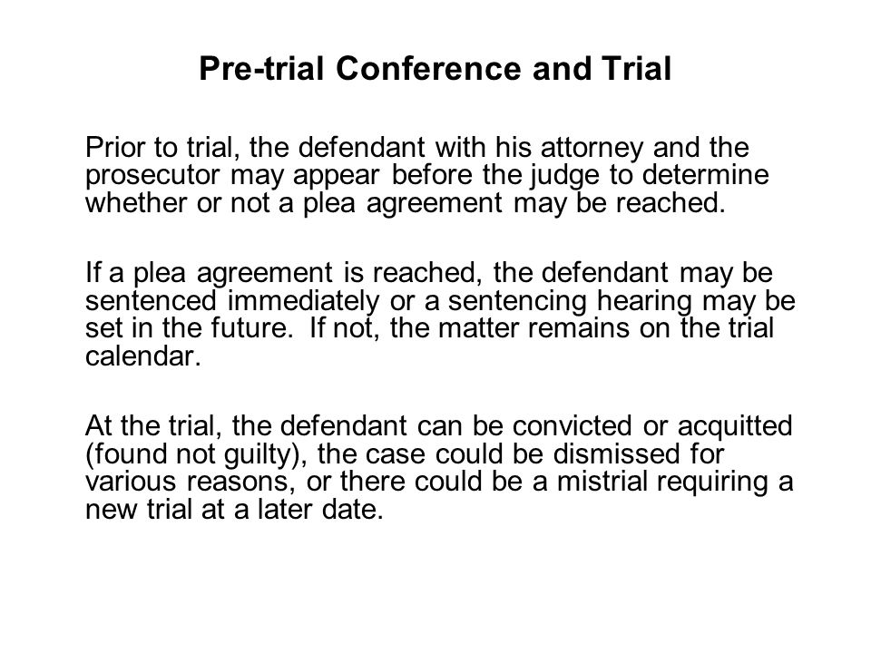 Pre-trial Conference and Trial