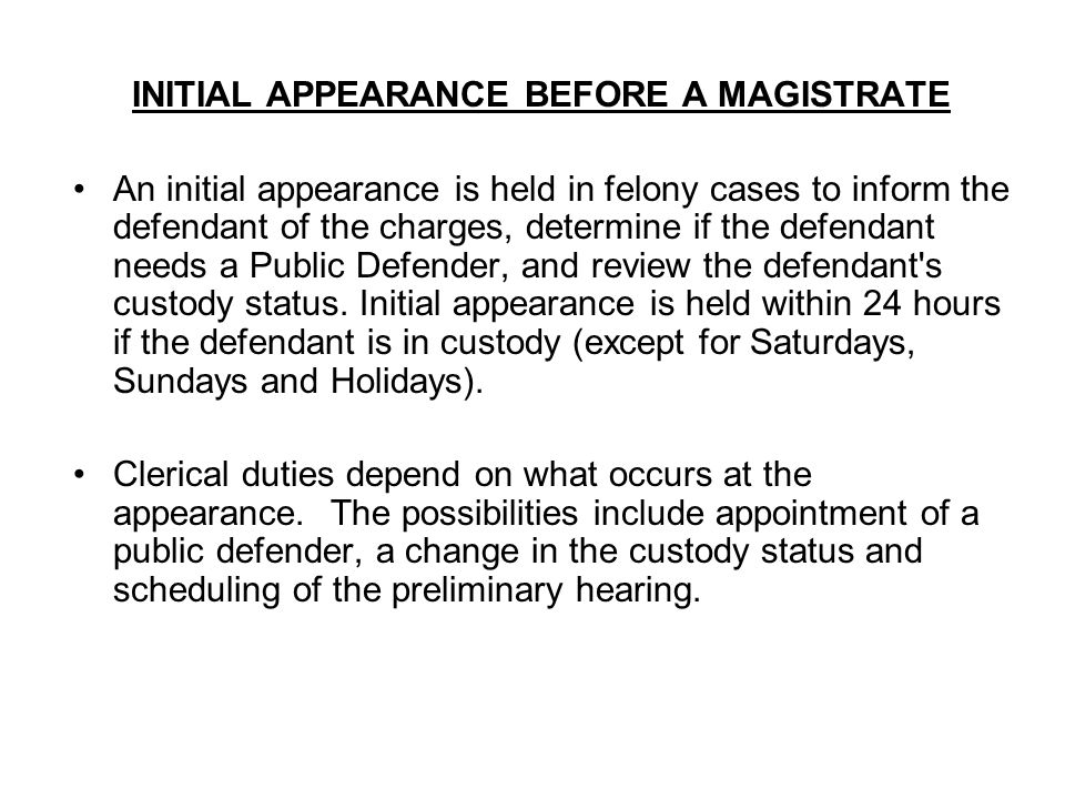 INITIAL APPEARANCE BEFORE A MAGISTRATE