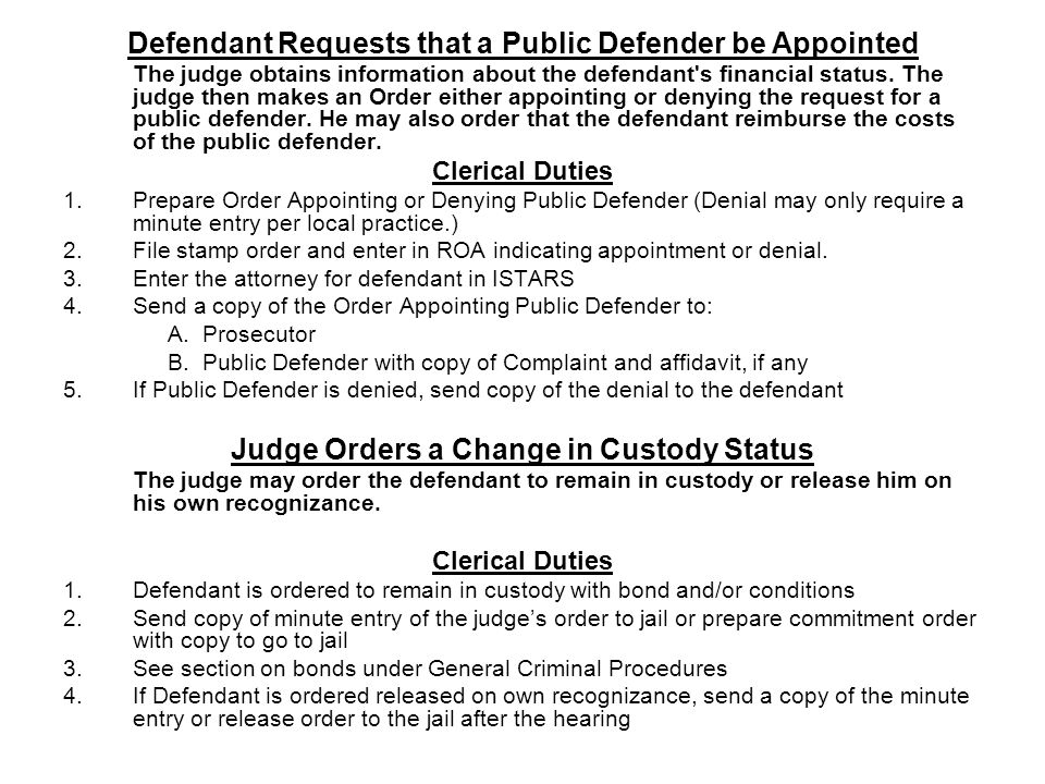 Defendant Requests that a Public Defender be Appointed