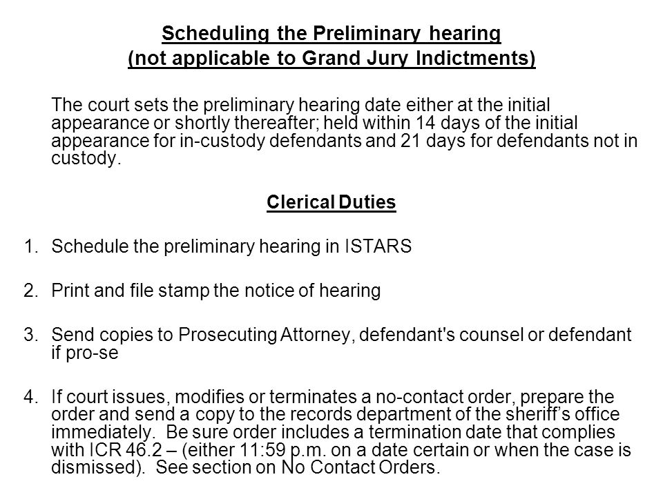 Scheduling the Preliminary hearing