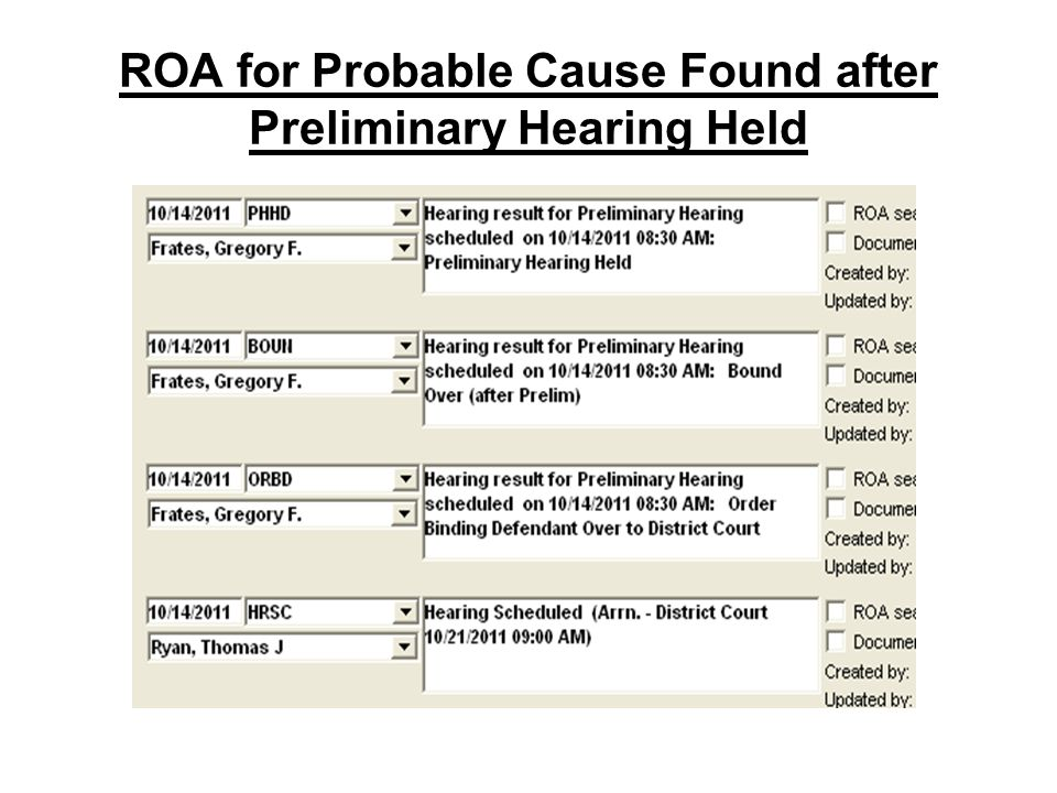 ROA for Probable Cause Found after Preliminary Hearing Held