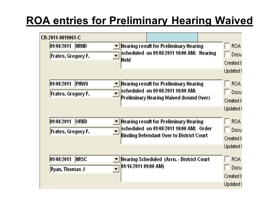 ROA entries for Preliminary Hearing Waived