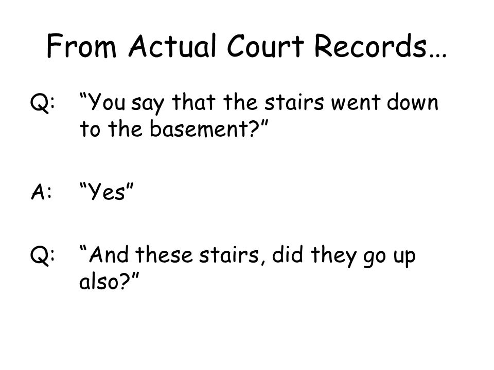 From Actual Court Records…