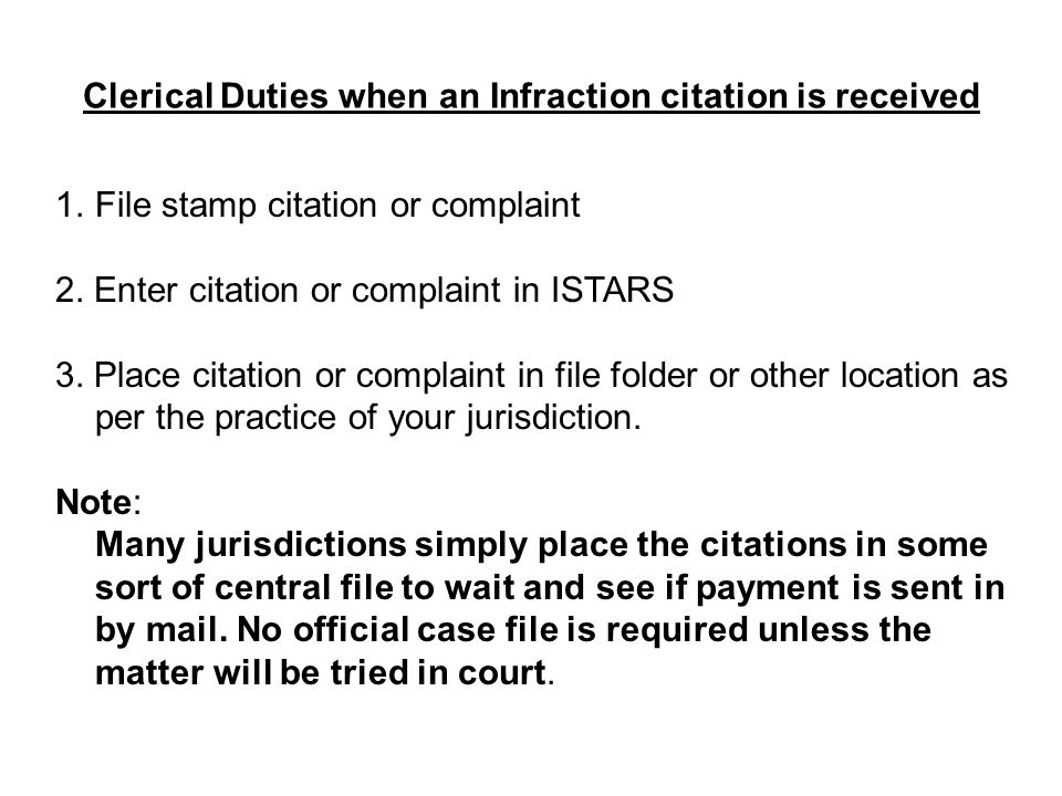 Clerical Duties when an Infraction citation is received