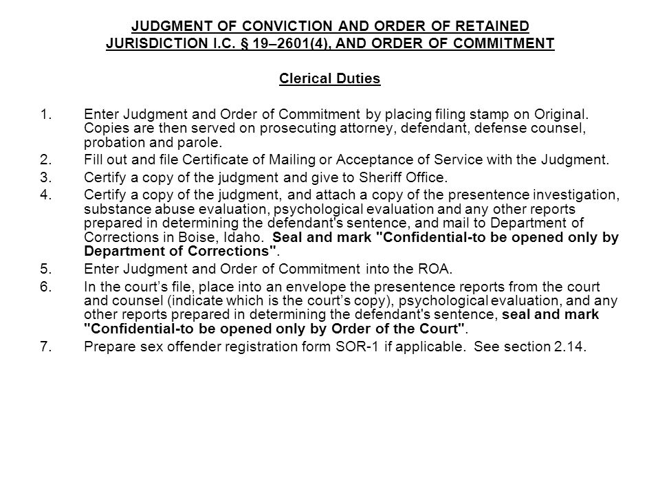 JUDGMENT OF CONVICTION AND ORDER OF RETAINED