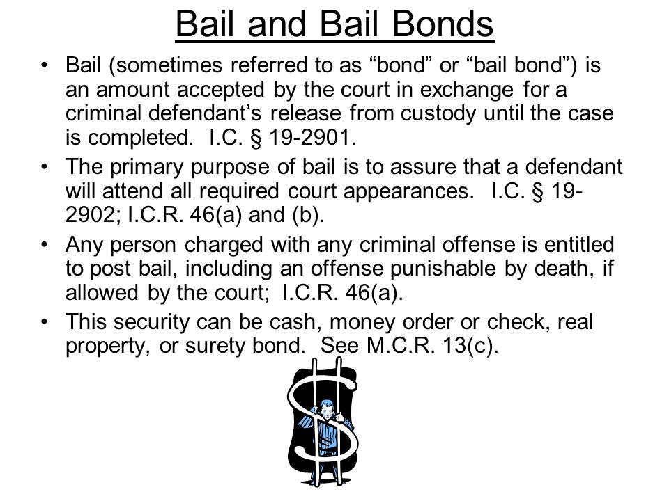 Bail and Bail Bonds