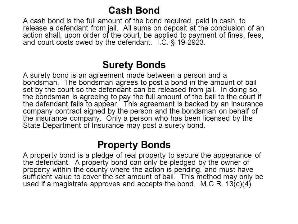Cash Bond Surety Bonds Property Bonds