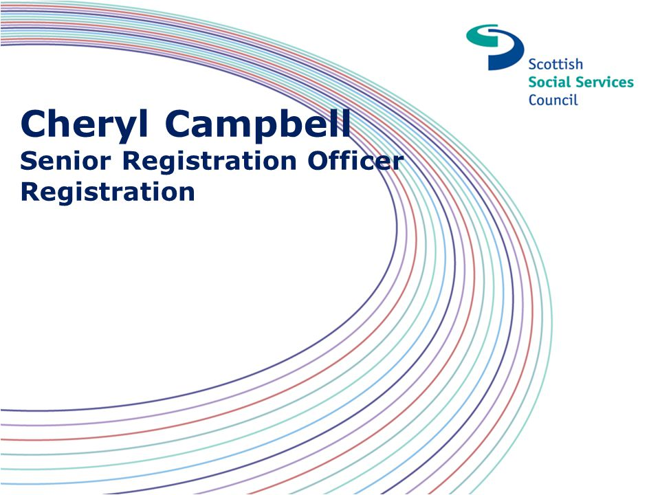 Cheryl Campbell Senior Registration Officer Registration