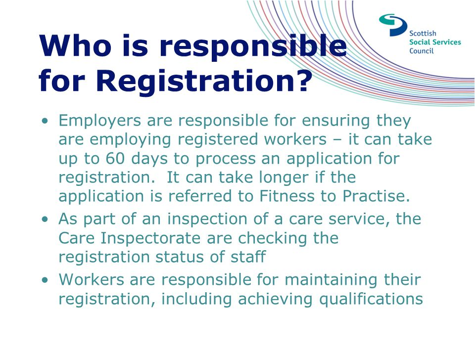 Who is responsible for Registration