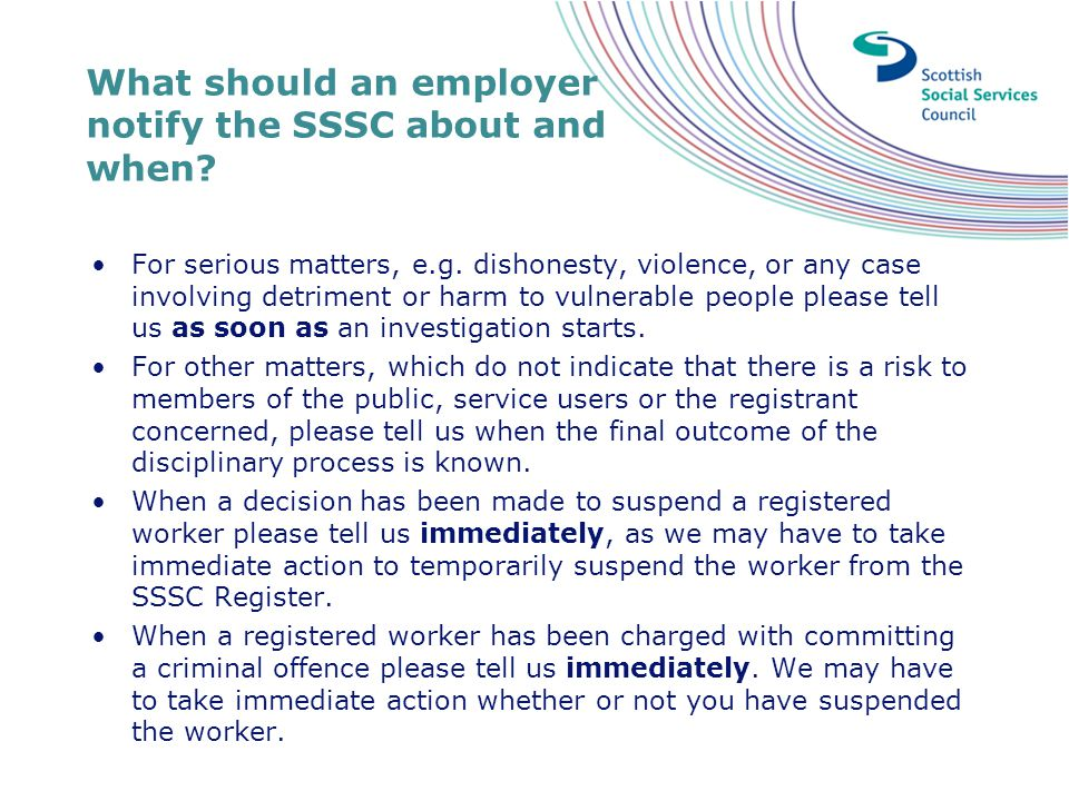 What should an employer notify the SSSC about and when