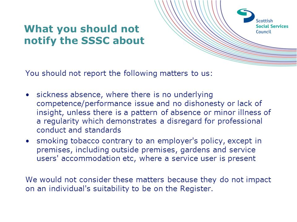 What you should not notify the SSSC about