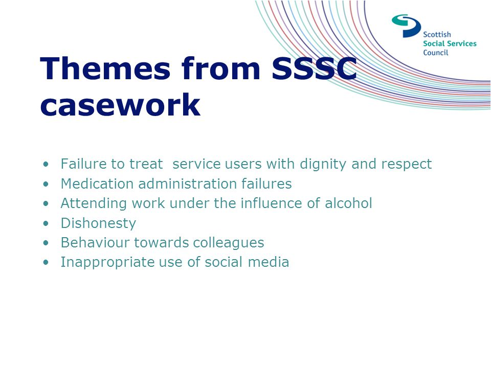 Themes from SSSC casework