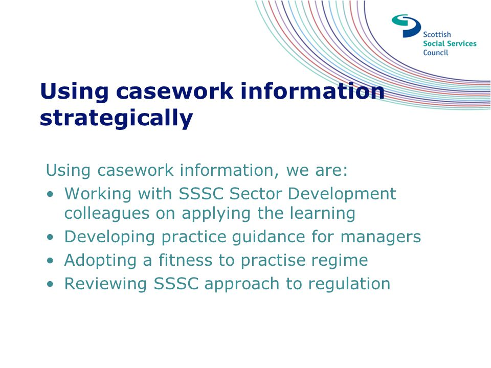 Using casework information strategically