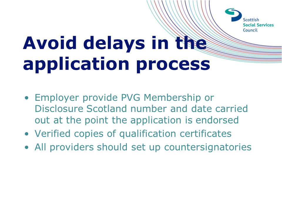 Avoid delays in the application process