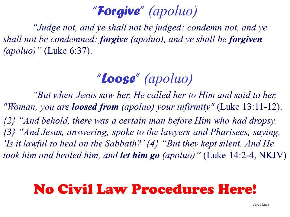 No Civil Law Procedures Here!