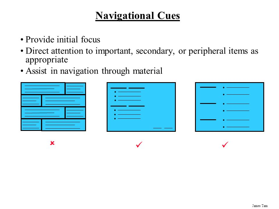 Navigational Cues Provide initial focus