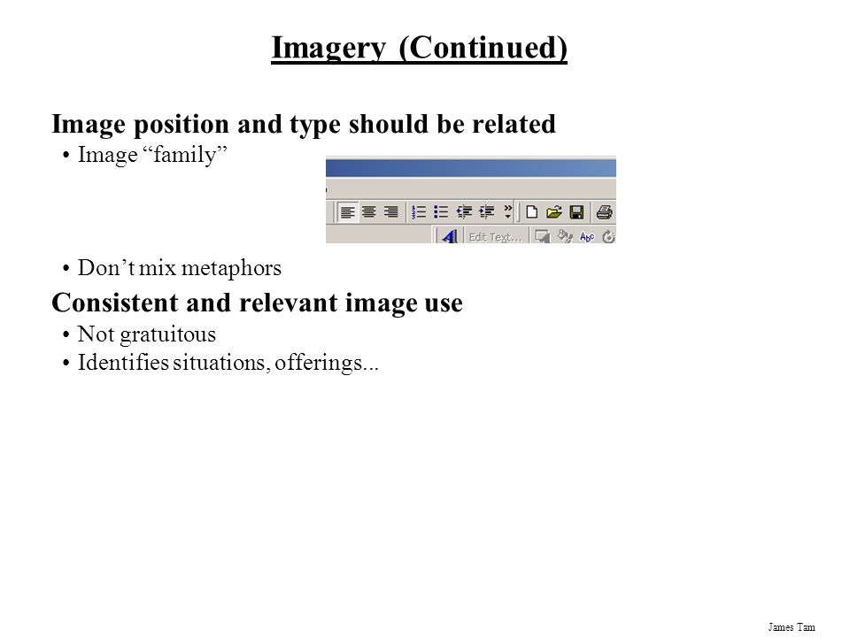 Imagery (Continued) Image position and type should be related