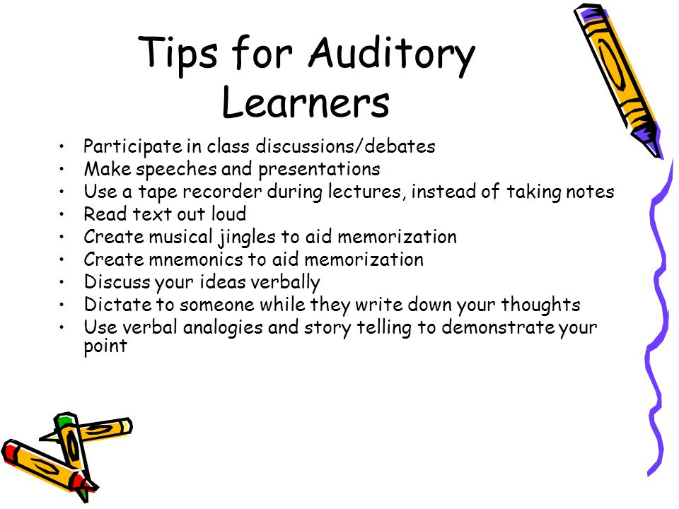 Tips for Auditory Learners