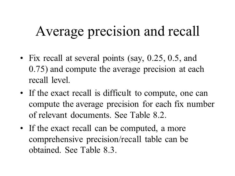 Average precision and recall