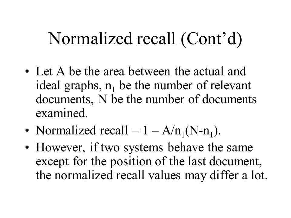 Normalized recall (Cont'd)